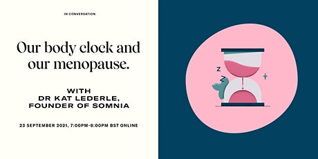 MPowder Expert Series: Our body clock and our menopause 2